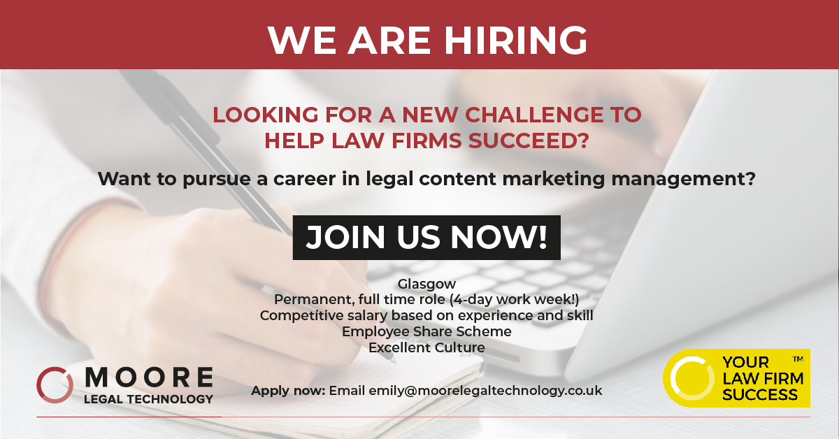 Want to pursue a career in legal content marketing management? We have a vacancy and we need you!